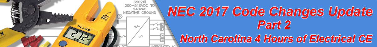 nec 2017 code changes update part 2 north carolina electrical